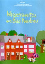 """Trickfilm """"Wissenswertes aus Bad Neubau"""" (Copyright: Herausgeber: Leitprojekt-AG"""